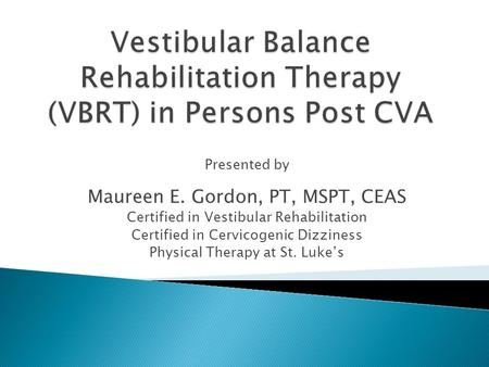 how to become a certified vestibular therapist