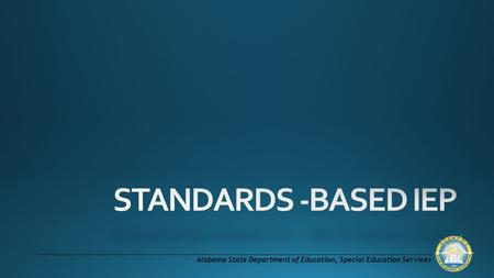 Alabama State Department of Education, Special Education Services.