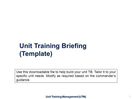 Unit Training Briefing (Template)