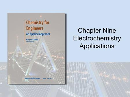 Chapter Nine Electrochemistry Applications. Copyright © Houghton Mifflin Company. All rights reserved.9 | 2 Batteries and Fuel Cells We've seen examples.