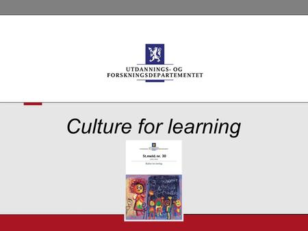 Culture for learning. 2 Knowledge Diversity Equity Culture for learningUFD Culture for learning Knowledge Diversity Equity.