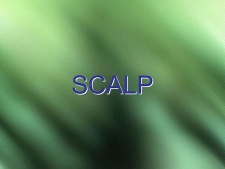 SCALP. prof. Makarem2 DEFINITION The scalp consists of: Skin (normally hair-bearing) and Subcutaneous tissue it covers the calvaria It extends: Posteriorly,