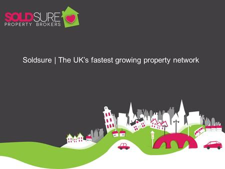 Soldsure | The UK's fastest growing property network.