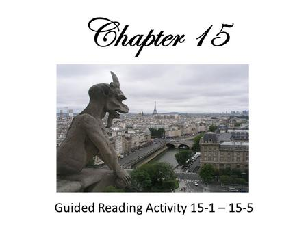 Chapter 15 Guided Reading Activity 15-1 – 15-5. Vocabulary Activity 15-1 1. What is the term for people who are sent out to teach their religion? Missionaries.