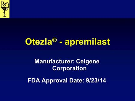 Manufacturer: Celgene Corporation FDA Approval Date: 9/23/14