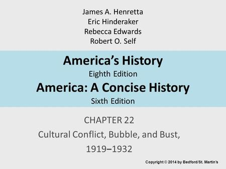 CHAPTER 22 Cultural Conflict, Bubble, and Bust, 1919‒1932