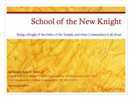 School of the New Knight