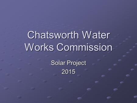 Chatsworth Water Works Commission Solar Project 2015.