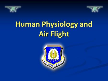 Human Physiology and Air Flight. Warm-Up Questions CPS Questions 1-2 Chapter 3, Lesson 1.