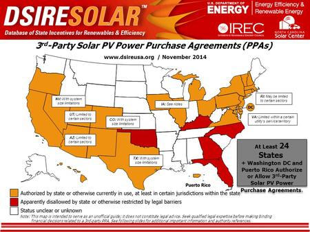 3 rd -Party Solar PV Power Purchase Agreements (PPAs). www.dsireusa.org / November 2014. At Least 24 States, + Washington DC and Puerto Rico,Authorize.