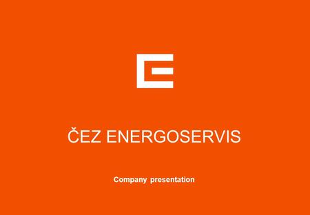ČEZ ENERGOSERVIS Company presentation. 1 CONTENTS  The company  Business activities and references  Quality management.
