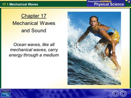 Ocean waves, like all mechanical waves, carry energy through a medium