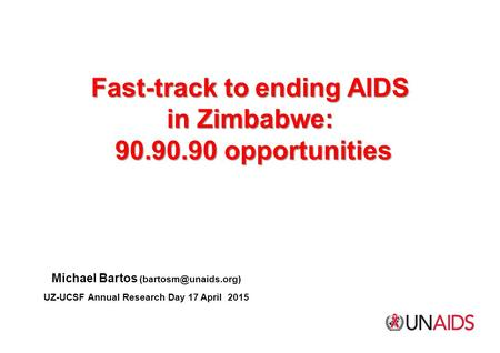 Fast-track to ending AIDS in Zimbabwe: opportunities