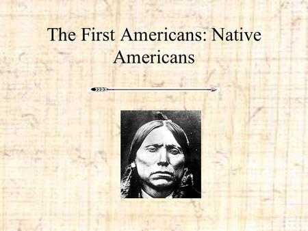 The First Americans: Native Americans. Northwest Indians The Northwest Indians Culture was in what is today the states of Washington, Oregon, and northern.