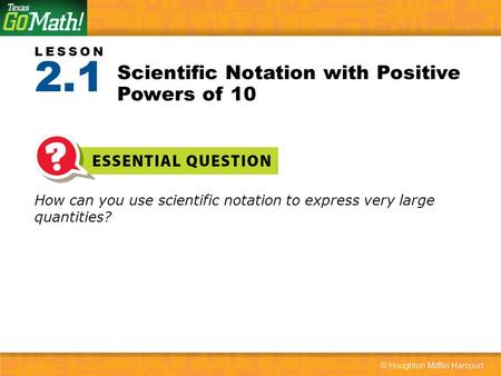 Scientific Notation with Positive Powers of 10