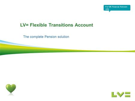 LV= Flexible Transitions Account