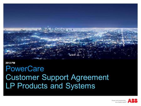 PowerCare Customer Support Agreement LP Products and Systems 2013 PM.