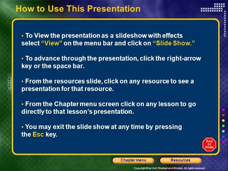 "How to Use This Presentation To View the presentation as a slideshow with effects select ""View"" on the menu bar and click on ""Slide Show."" To advance through."