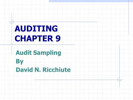 Audit Sampling By David N. Ricchiute