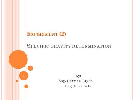 Experiment (2) Specific gravity determination