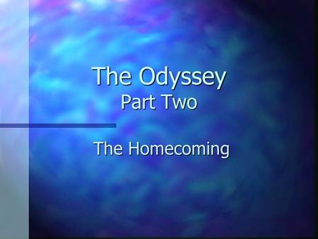 The Odyssey Part Two The Homecoming. Book 16: Father and Son n Athena disguises Odysseus as an old man in order to fool the suitors. n When Odysseus first.