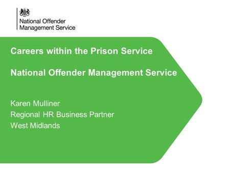 Careers within the Prison Service National Offender Management Service