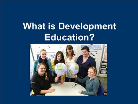 What is Development Education?