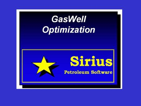 GasWell Optimization GasWell is an easy to use package used for optimizing the performance of a gas well. Sandface inflow, tubing performance and wellhead.
