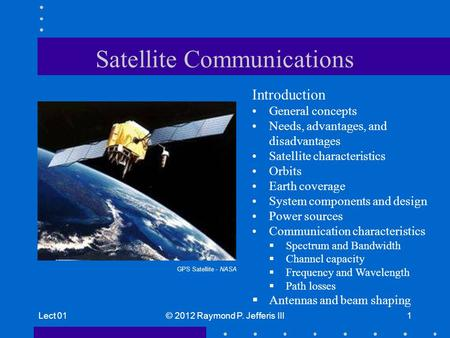 <strong>Satellite</strong> Communications