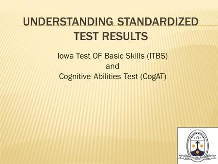 Understanding standardized test Results