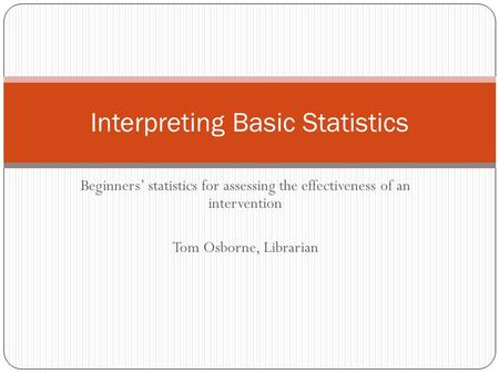 Interpreting Basic Statistics