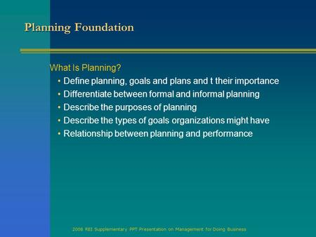 Planning Foundation What Is Planning?