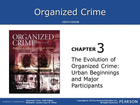 3 The Evolution of Organized Crime: Urban Beginnings and Major Participants.