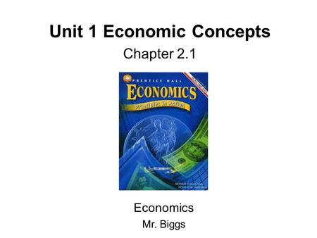 Unit 1 Economic Concepts