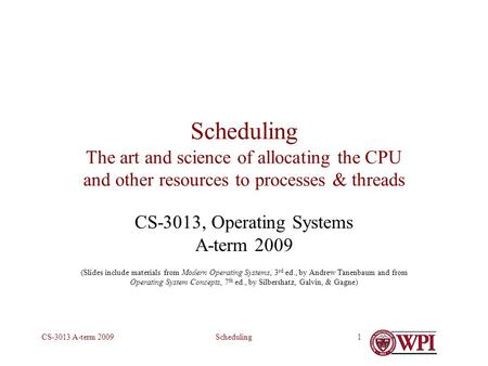 CS-3013, Operating Systems A-term 2009