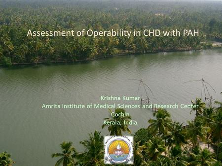 Assessment of Operability in CHD with PAH