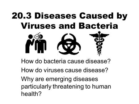 20.3 Diseases Caused by Viruses and Bacteria