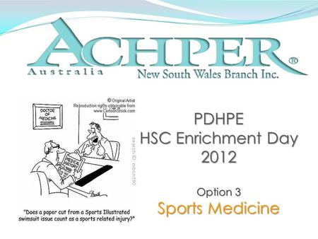 PDHPE HSC Enrichment Day 2012 Option 3 Sports Medicine.