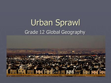 Grade 12 Global Geography