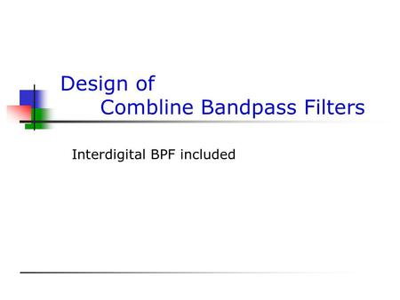 Design of Combline Bandpass Filters