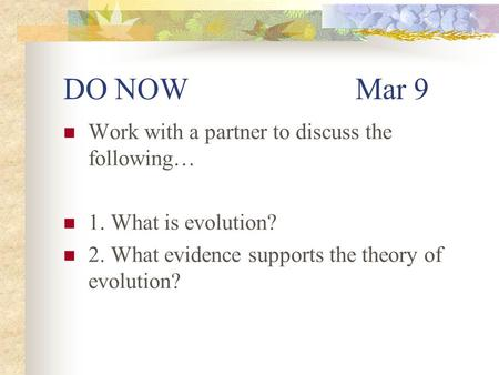 DO NOW Mar 9 Work with a partner to discuss the following…
