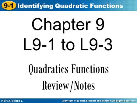 Quadratics Functions Review/Notes