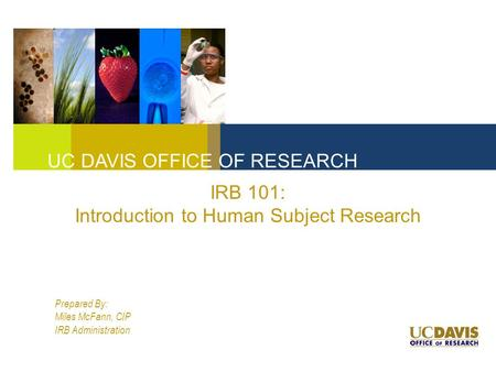 IRB 101: Introduction to Human Subject Research