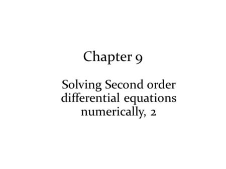Solving Second order differential equations numerically, 2