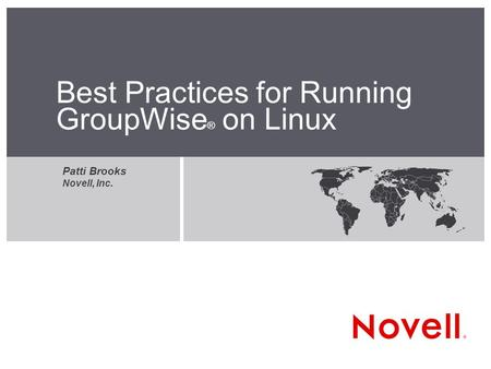 Best Practices for Running GroupWise® on Linux