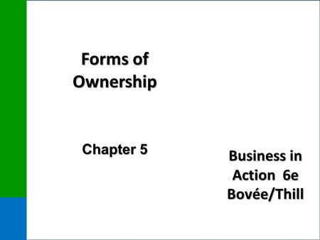Forms of Ownership Chapter 5.