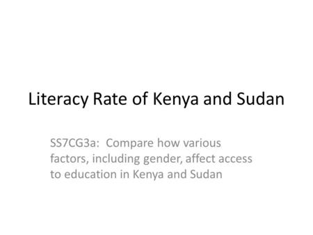 Literacy Rate of Kenya and Sudan