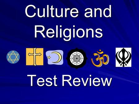 Culture and Religions Test Review. Which religion has the following VedasReincarnationKarma Holy cows Word Bank: Judaism, Christianity, Islam/Muslim,