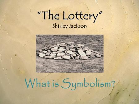 analysis of the lottery by shirley Analysis of the tradition in shirley jackson's the lottery essays: over 180,000 analysis of the tradition in shirley jackson's the lottery essays, analysis of the tradition in shirley jackson's the lottery term papers, analysis of the tradition in shirley jackson's the lottery research paper, book reports 184 990.