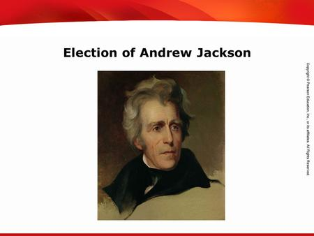 TEKS 8C: Calculate percent composition and empirical and molecular formulas. Election of Andrew Jackson.